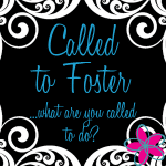 Called to Foster