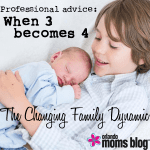 {Professional Advice} When your family of 3 becomes 4…