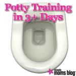 Potty Training in 3+ Days