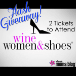 {FLASH Giveaway} 2 Tickets to Wine Women & Shoes!