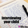 interviewing your child