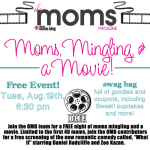 Moms, Mingling, and a Movie!