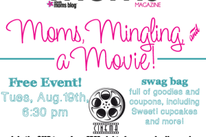 Moms, Mingling, & a Movie!