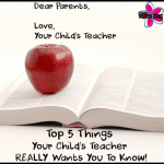 Top 5 things your child's teacher REALLY wants you to know