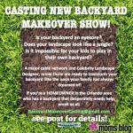 CASTING NEW BACKYARD MAKEOVER SHOW!