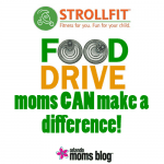 "Moms ""CAN DO"" Food Drive, We Can Make a Difference!"