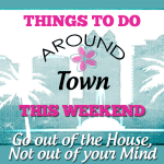 This Weekend Go Out of the House, Not Out of Your Mind