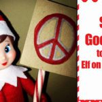 5 Fun Ways To Say Goodbye To Your Elf On The Shelf