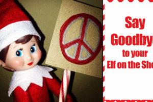 say-goodbye-to-elf-on-shelf