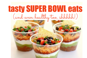 Tasty-Super-Bowl-Eats-(and-even-healthy,-shhhhh!)2