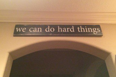A reminder over our kitchen door