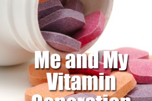 Me-and-My-Vitamin-Generation