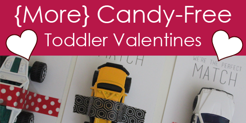 {More} Candy-Free Toddler Valentines!