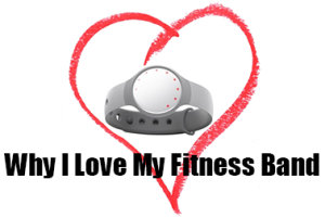 Why I Love My Fitness Band