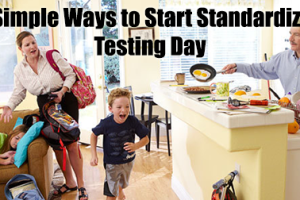 4 Simple Ways to Start Standardized Testing Day