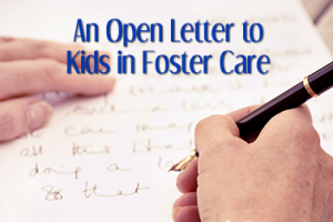 An-Open-Letter-to-Kids-in-Foster-Care3
