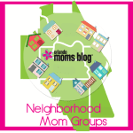 OMB Neighborhood Mom Groups!