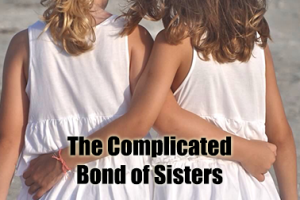 The-Complicated-Bond-of-Sisters