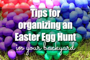 Tips-for-Organizing-an-Easter-Egg-Hunt-in-Your-Backyard