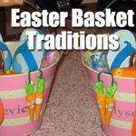 What Are Your Easter Basket Traditions?