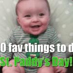 St. Paddy's Day Fun