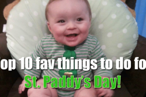 top-ten-fav-things-to-do-for-st-pattys-day2