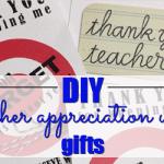 DIY Teacher Appreciation Week Gifts