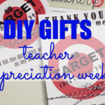 DIY Teacher Appreciation Week Gifts