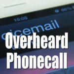 Overheard Phonecall