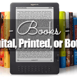 Books – Digital, Printed, or Both?