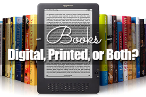 Books---Digital,-Printed,-or-Both