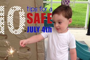 10-TIPS-FOR-A-SAFE-JULY-4th2