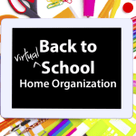 Back-to-Virtual-School Home Organization