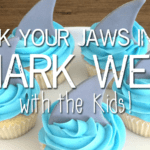 Sink your JAWS into Shark Week with the Kids!