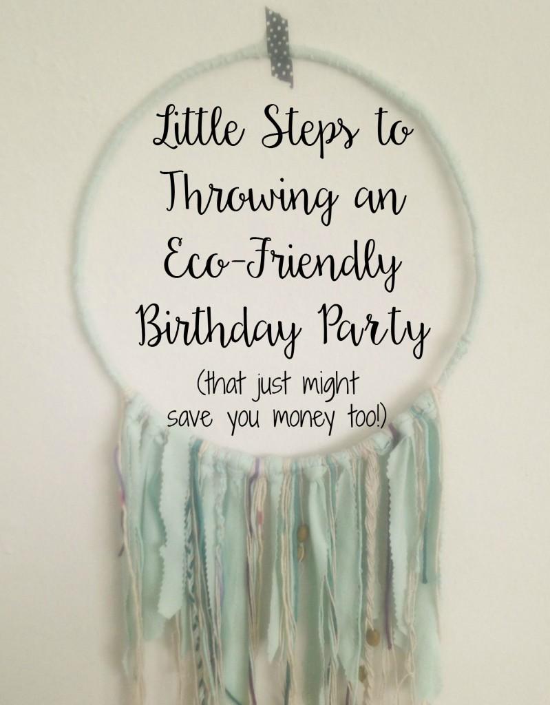 Eco-Friendly Birthday Party