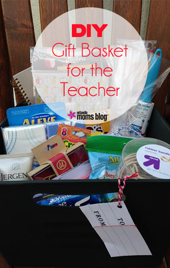 DIY Gift Basket For Your Child's Teacher!