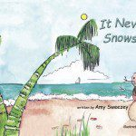 It Never, Ever Snows in Florida