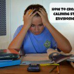 How to Create a Calming  Study Environment