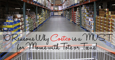 10-Reasons-Why-Costco-is-a-MUST-for-Moms-with-Tots-or-Teens