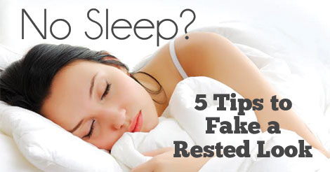 5-Tips-to-Fake-a-Rested-Look