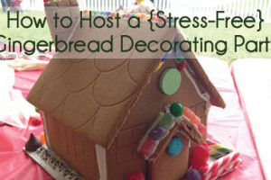 How-to-Host-a-{Stress-Free}-Gingerbread-Decorating-Party