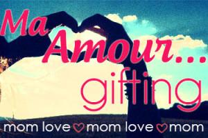 Ma-Amour-gifting