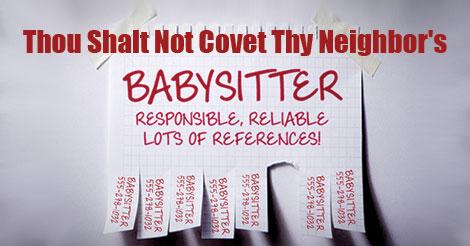 Thou-Shalt-Not-Covet-Thy-Neighbor's-Sitter