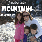 Traveling to the Mountains With Children