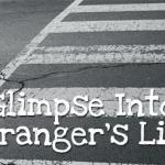 A Glimpse Into A Stranger's Life