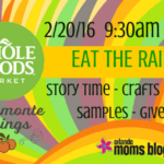 "Whole Foods ""Eat The Rainbow"" Playdate – February 20th, 9:30 a.m."