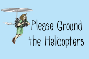 Please-Ground-the-Helicopters2