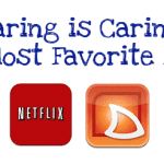Sharing is Caring…My Most Favorite Apps