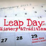 Leap Day: History and Traditions