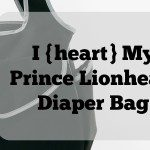 I {heart} My Prince Lionheart Diaper Bag